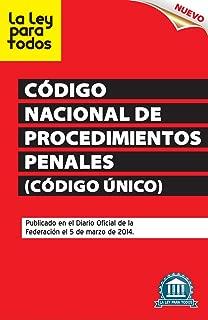 Nuevo Código Nacional de Procedimientos Penales (Código Único) (Spanish Edition)