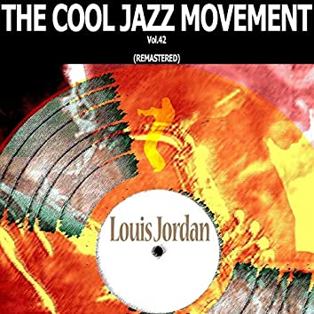 The Cool Jazz Movement, Vol. 42 (Remastered)