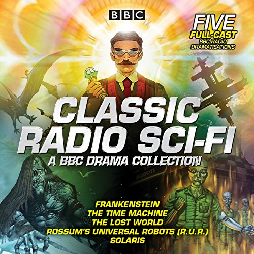 Couverture de Classic Radio Sci-Fi: BBC Drama Collection