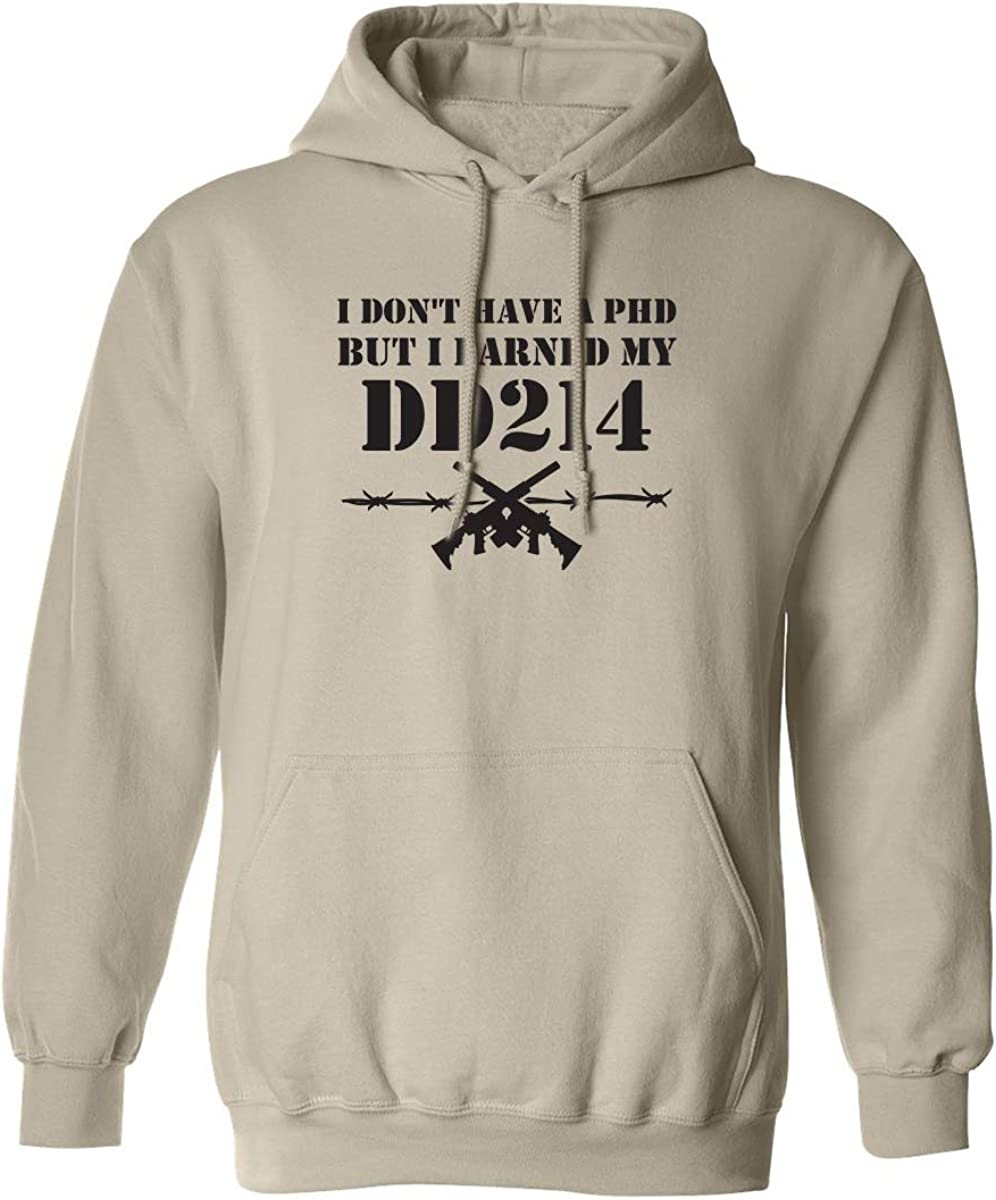 I Don't Have A PhD Adult Hooded Sweatshirt