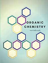 Organic Chemistry Notebook: Hexagonal Graph Paper Notebook, Used for Chemistry Notes Taking And Practice Carbon Chains