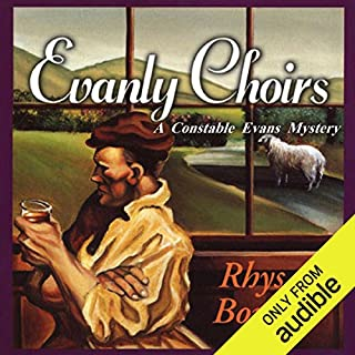 Evanly Choirs                   Written by:                                                                                                                                 Rhys Bowen                               Narrated by:                                                                                                                                 Roger Clark                      Length: 7 hrs and 28 mins     8 ratings     Overall 4.8