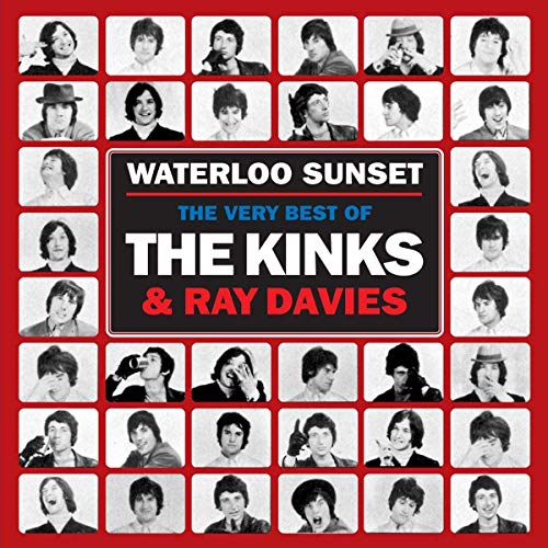 Waterloo Sunset Very Best of The Kinks and Ray Davies
