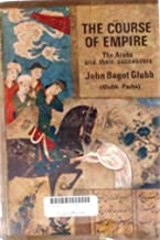 The Course of Empire: The Arabs and Their Successors
