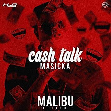 Cash Talk (Malibu Riddim)