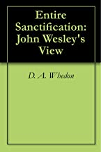 john wesley entire sanctification