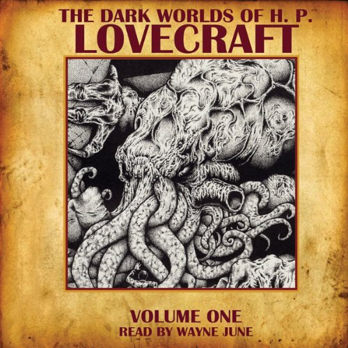Couverture de The Dark Worlds of H. P. Lovecraft, Volume One