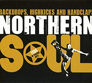 Northern Soul: Backdrops Highkicks & Handclaps