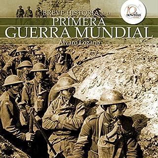 Breve historia de la Primera Guerra Mundial audiobook cover art