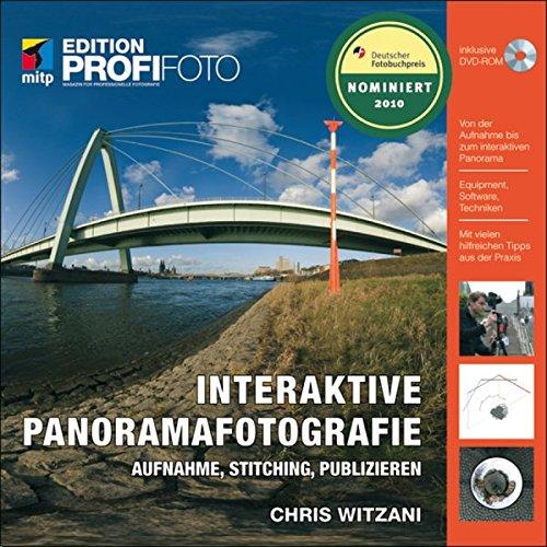 Interaktive Panoramafotografie: Aufnahme, Stitching, Publizieren