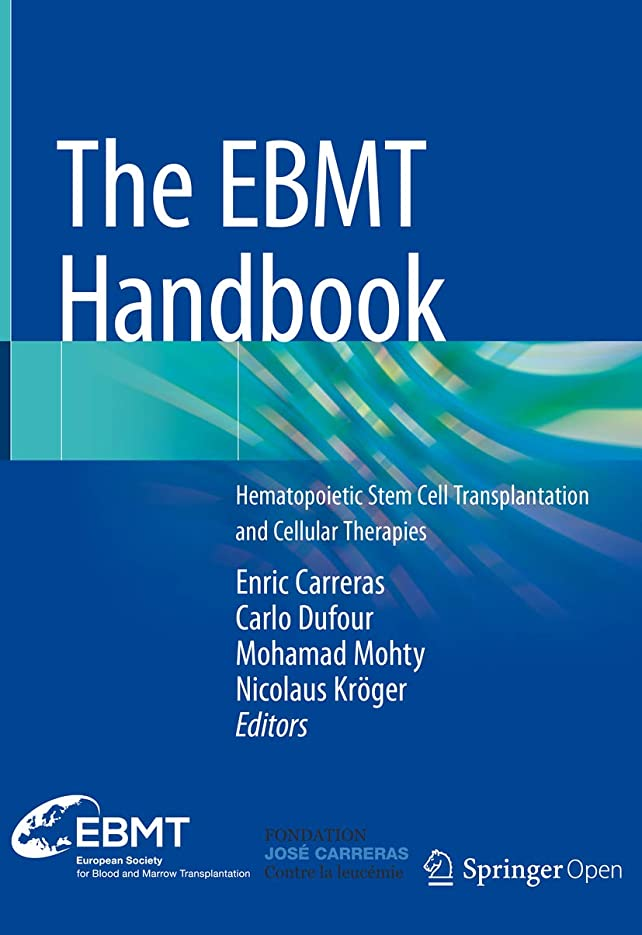 フレア新鮮な肉The EBMT Handbook: Hematopoietic Stem Cell Transplantation and Cellular Therapies (English Edition)