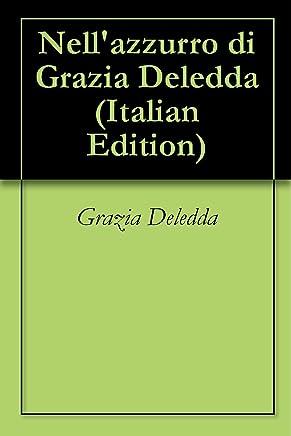 Nellazzurro di Grazia Deledda