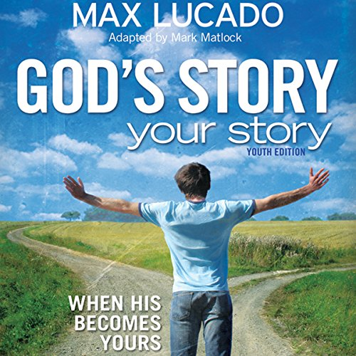 God's Story, Your Story: Youth Edition audiobook cover art