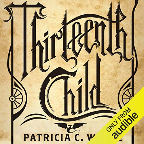 Thirteenth Child Audiobook By Patricia C. Wrede cover art
