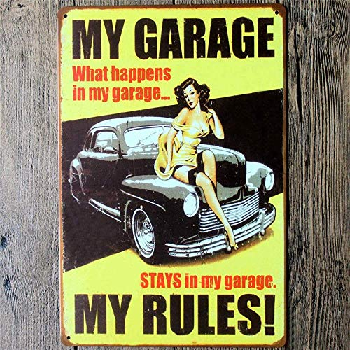 GUOYXUAN My Garage My Rules My Wall Painting Metal Tin Sign Bar Club Gallery Poster Tips Retro Plaque Home Decor Board 20 * 30cm