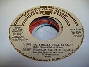 BOBBY WOMACK AND PATTI LABELLE 45 RPM Love Has Finally Come At Last / American Dream
