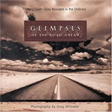 Glimpses: Seeing God's Glory Revealed in the Ordinary