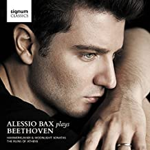Alessio Bax plays Beethoven - Hammerklavier & Moonlight Sonatas, The Ruins of Athens by Alessio Bax (2014-09-09)