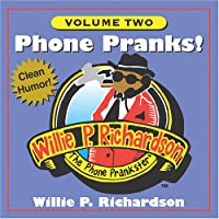 Vol. 2-Phone Pranks