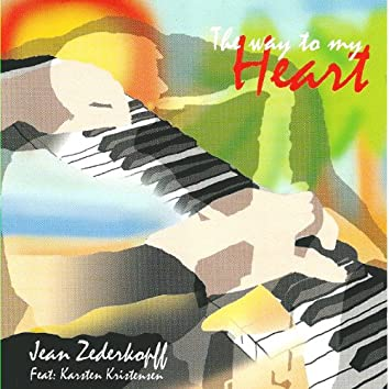 The Way to My Heart (feat. Karsten Kristensen)