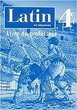 Latin 4ème - Livre du professeur