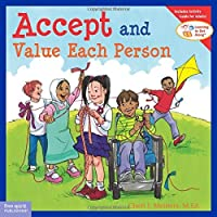 Accept and Value Each Person (Learning to Get Along) by Cheri J. Meiners M.Ed.(2006-04-15)
