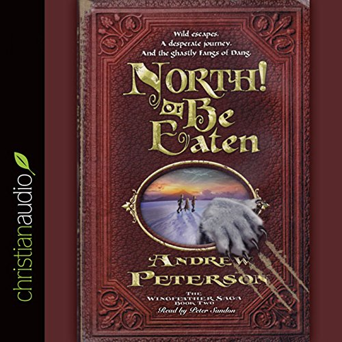 North! Or Be Eaten! audiobook cover art