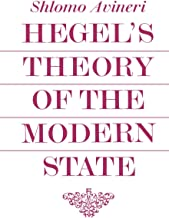 Hegel's Theory of the Modern State (Cambridge Studies in the History and Theory of Politics)