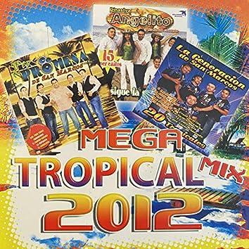 Mega Tropical Mix 2012