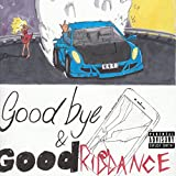 Goodbye & Good Riddance [Explicit]