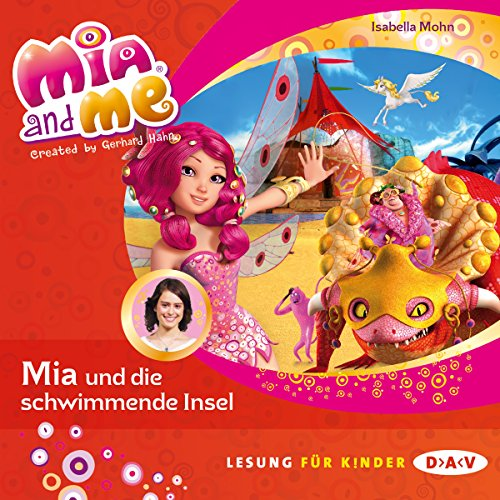 Mia und die schwimmende Insel: Mia and Me 14
