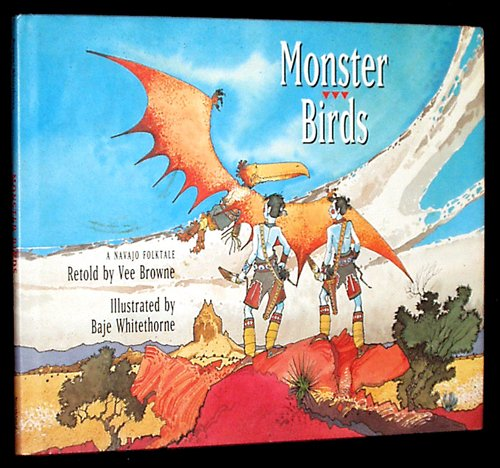 Monster Birds: A Navajo Folktale