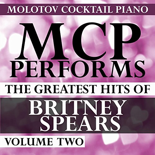 MCP Performs the Greatest Hits of Britney Spears, Vol. 2