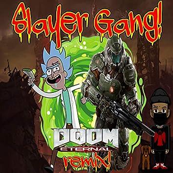 Slayer Gang!