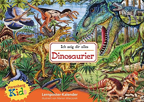 Kids Ich zeig dir alles: Dinosaurier Kinderkalender: Lernposter-Kalender