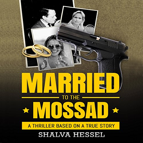 Married to the Mossad audiobook cover art