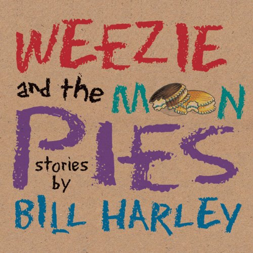 Weezie and the Moon Pies audiobook cover art