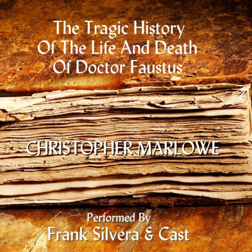 The Tragic History of the Life and Death of Dr. Faustus cover art