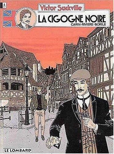 Victor Sackville - tome 10 - Cigogne noire (La)