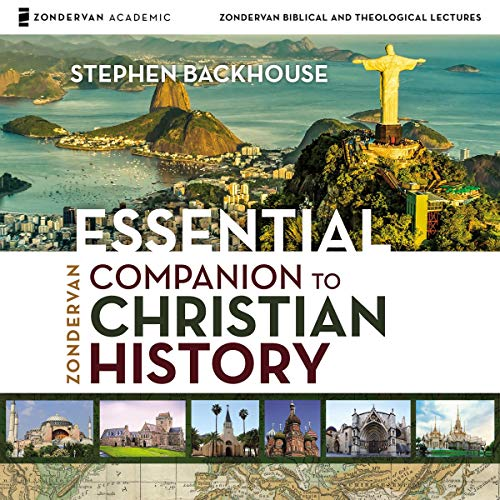 Zondervan Essential Companion to Christian History: Audio Lectures cover art