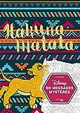 Disney - Le Roi Lion - Messages Mysteres Disney Hakuna Matata