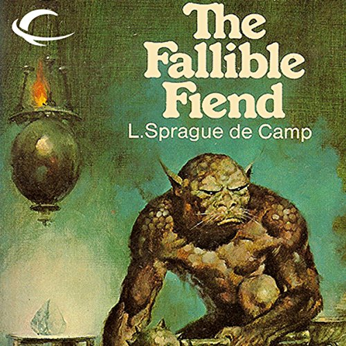 The Fallible Fiend                   By:                                                                                                                                 L. Sprague de Camp                               Narrated by:                                                                                                                                 Nick Thurston                      Length: 6 hrs and 42 mins     21 ratings     Overall 4.2