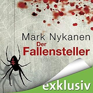 Der Fallensteller                   Autor:                                                                                                                                 Mark Nykanen                               Sprecher:                                                                                                                                 Lutz Schnell,                                                                                        Vera Teltz                      Spieldauer: 10 Std. und 27 Min.     235 Bewertungen     Gesamt 3,8