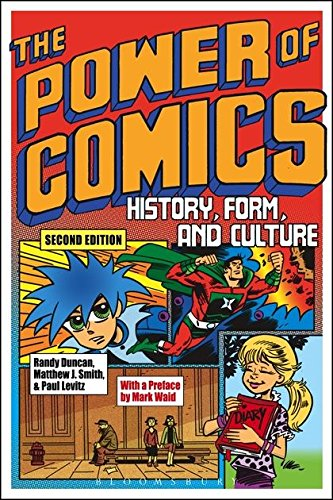 The Power of Comics: History, Form, and Culture