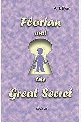 Florian and the Great Secret Tapa blanda
