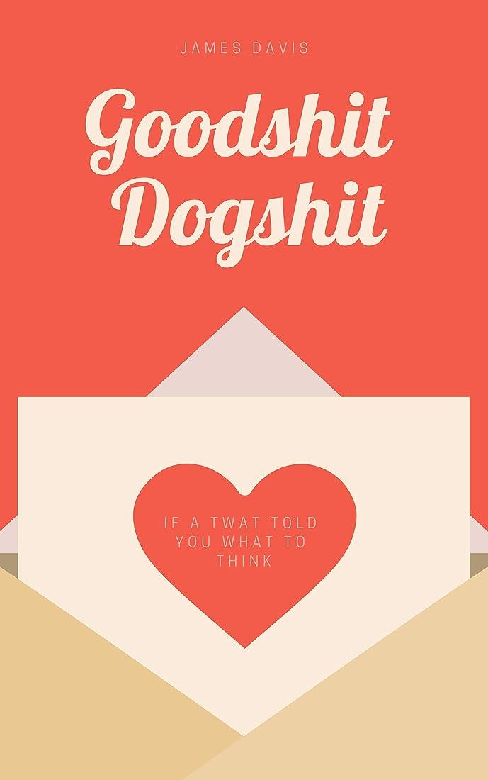 Goodshit Dogshit (English Edition)