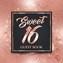Sweet 16 Guest Book: Elegant Rose Gold Luxury Birthday Guest Book | Guest Message and Thoughts