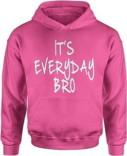 it's everyday bro hoodie youth