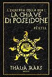 La Chiave di Poseidone (L'Esercito degli Dei #1): #Ektel