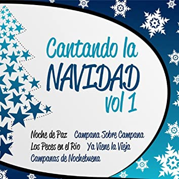 Cantando a la Navidad Vol. 1
